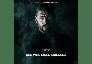 Milosch - MicStyle präsentiert: Milosch Der Weg eines Kriegers  - (CD)