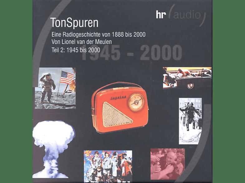 VARIOUS - TONSPUREN - Eine Radiogeschichte 2 - 1945-2000 - (CD)