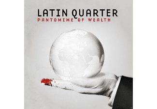 LATIN QUARTER - PANTOMIME OF WEALTH  - (CD)