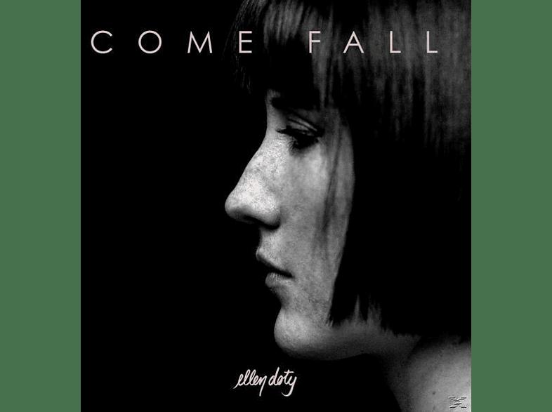 DOTY ELLEN - COME FALL [Vinyl]