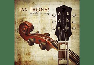 THOMAS IAN - A LIFE IN SONG  - (CD)