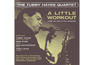 Tubby Quartet Hayes - A Little Workout-Live At The Little Theatre  - (CD)