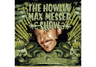 The Howlin' Max Messer Show - The Howlin' Max Messer Show  - (Vinyl)