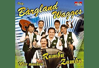 ORIG. Bargland Wagges - Wir Machen Ramba Zamba  - (CD)