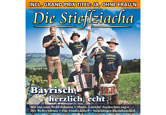 Die Stieflziacha - Bayrisch,Herzlich,Echt  - (CD)