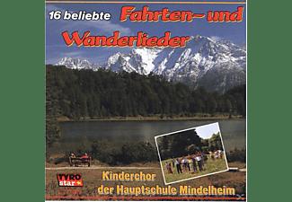 Kinderchor Der Hauptschule Mindelheim - 16 Beliebte Fahrten-Und Wanderlieder  - (CD)