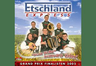 Etschl Express - Wenn Wolken heimwärts ziehen  - (CD)