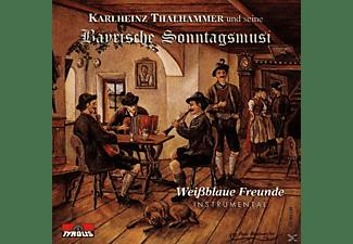 Thalhammer Karlheinz Und Seine - Bayr.Sonntagsmusi/Weißblaue Fr  - (CD)