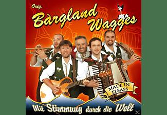 ORIG. Bargland Wagges - Mit Stimmung durch die Welt  - (CD)