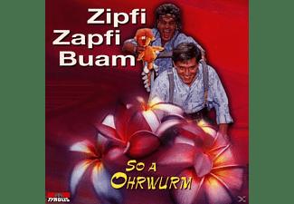 Zipfi Zapfi Buam - So A Ohrwurm  - (CD)