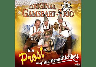 Orig. Gamsbart-trio - Ein Prost auf die Gemütlichkeit  - (CD)