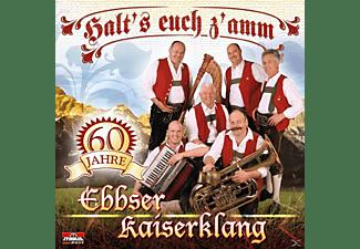 Ebbser Kaiserklang - Halt's euch z'amm, 60 Jahre  - (CD)