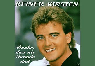 Reiner Kirsten - Danke,Dass Wir Freunde Sind  - (CD)