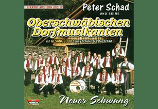 Peter Schad u.s.Oberschw. Dorf - Neuer Schwung  - (CD)