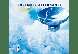 Ensemble Alternance - Trawl/Naht/Und düsteren Auges,blutbesprengt  - (CD)