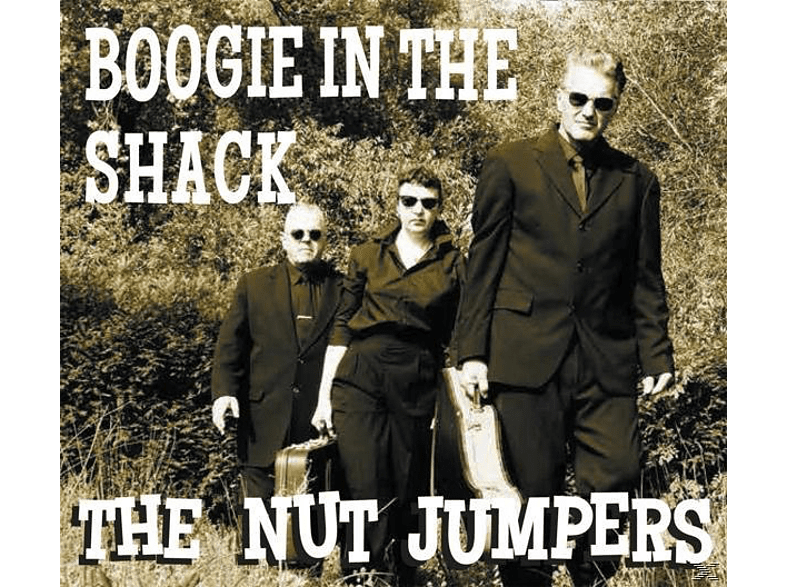 The Nut Jumpers - BOOGIE IN THE SHACK [CD]