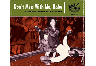 VARIOUS - Dont Mess With Me,Baby! - (CD)