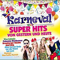 VARIOUS - Karneval Super Hits von Gestern & Heute - [CD]