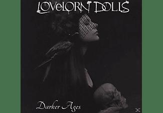 LOVELORN DOLLS - Darker Ages (Limited)  - (CD)