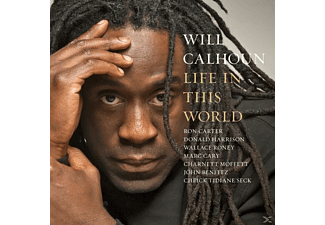 Will Calhoun - LIFE IN THIS WORLD  - (CD)