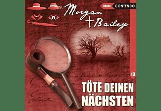 Möckel,Ulrike/Tennstedt,Joachim/Bahro,Wolfgang/+++ - Morgan & Bailey 13: Töte Deinen Nächsten  - (CD)