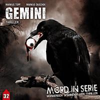 Bittner,Dagmar/Tams,Detlef/Thiele,Louis F./+++ - Mord In Serie 32: Gemini - (CD)