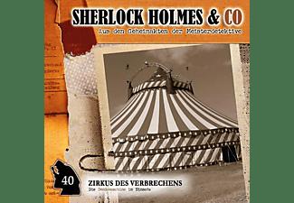 Sherlock Holmes & Co - Sherlock Holmes & Co - Zirkus des Verbrechens-Folge 40  - (CD)