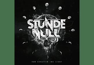 Stunde Null - Vom Schatten Ins Licht  - (CD)
