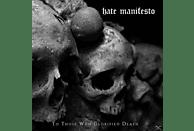 Hate Manifesto - TO THOSE WHO GLORIFIED DEATH [Vinyl]