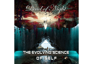 Dead Of Night - The Evolving Science Of Self - (CD)