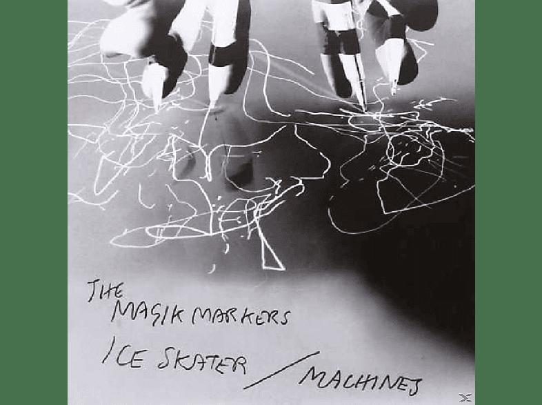 The Magik Markers - Ice Skater/Machines [Vinyl]