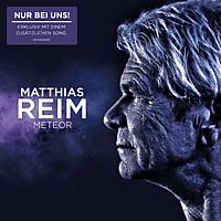Matthias Reim - Meteor (+Bonus Track/ exklusiv) [CD]