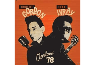 Robert Gordon, Link Wray - Cleveland '78  - (CD)