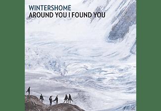 Wintershome - Around You I Found You  - (CD)