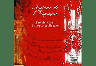 Pascale Rouet - Autour De L'Espagne/Orgelwerke  - (CD)
