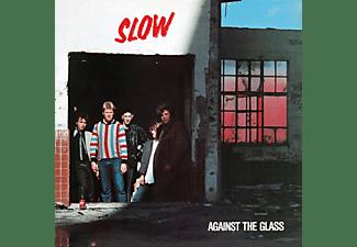 Slow - Against The Glass (Red Vinyl)  - (Vinyl)