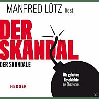Manfred-liest Lütz - Der Skandal der Skandale - (CD)