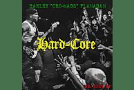 Harley 'cro-mags' Flanagan - HARD-CORE [CD]
