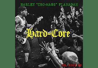 Harley 'cro-mags' Flanagan - HARD-CORE  - (CD)