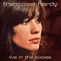Françoise Hardy - Live In The Sixties (Vinyl) [Vinyl]