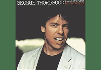 George & The Des Thorogood - Bad To The Bone  (LP)  - (Vinyl)