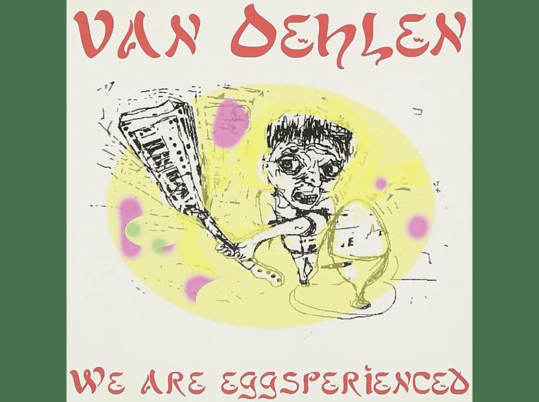 Van Oehlen - We Are Eggsperienced [CD]
