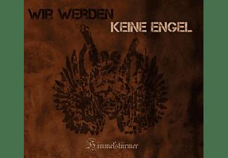 Die Himmelstürmer - Wir Werden Keine Engel  - (CD)