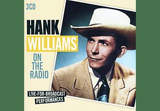 Hank Williams - On The Radio-Live For Braodcast Performances  - (CD)
