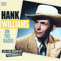 Hank Williams - On The Radio-Live For Braodcast Performances [CD]