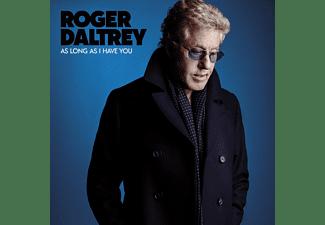 Roger Daltrey - As Long As I Have You  - (CD)