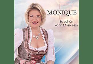 Monique - So schön kann Musik sein  - (CD)