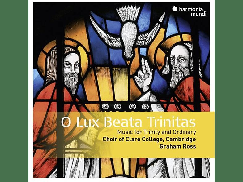 Ross & Ch Clare College Cambridge - O Lux Beata Trinitas [CD]