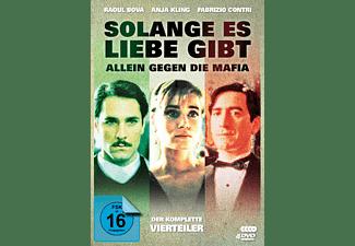 Solange es Liebe gibt - Allein gegen die Mafia - Der komplette Vierteiler DVD