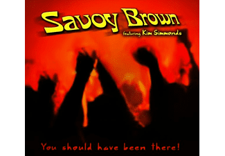 Savoy Brown - You Should Have Been There  - (CD)